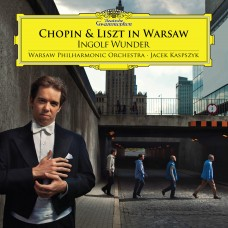 CHOPIN AND LISZT IN WARSAW